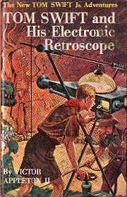 Tom Swift Jr. and his Electronic Retroscope #14 Dust Jacket - Product Image