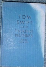 Tom Swift and his Talking Pictures #31 Whitman - Product Image