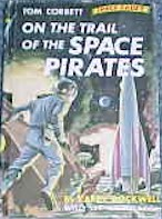 Tom Corbett: On the Trail of the Space Pirates #3 Picture Cover - Product Image