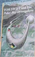Tom Swift Jr. and his Polar-Ray Dynasphere #25 - Product Image